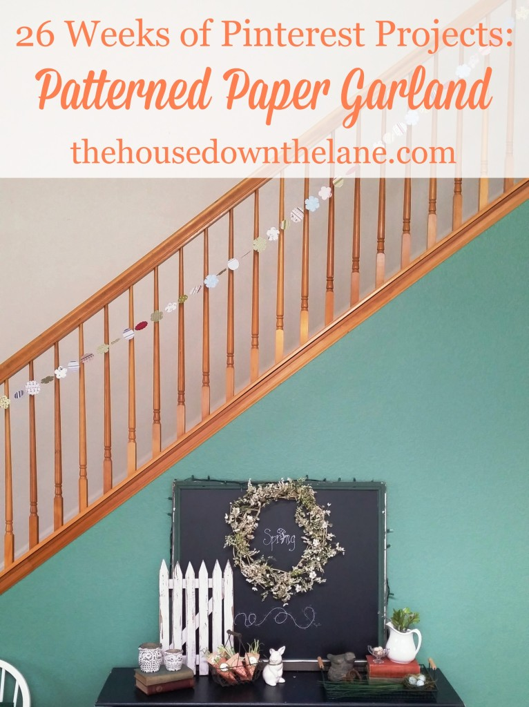 26 Weeks of Pinterest Projects: Patterned Paper Garland via thehousedownthelane.com.