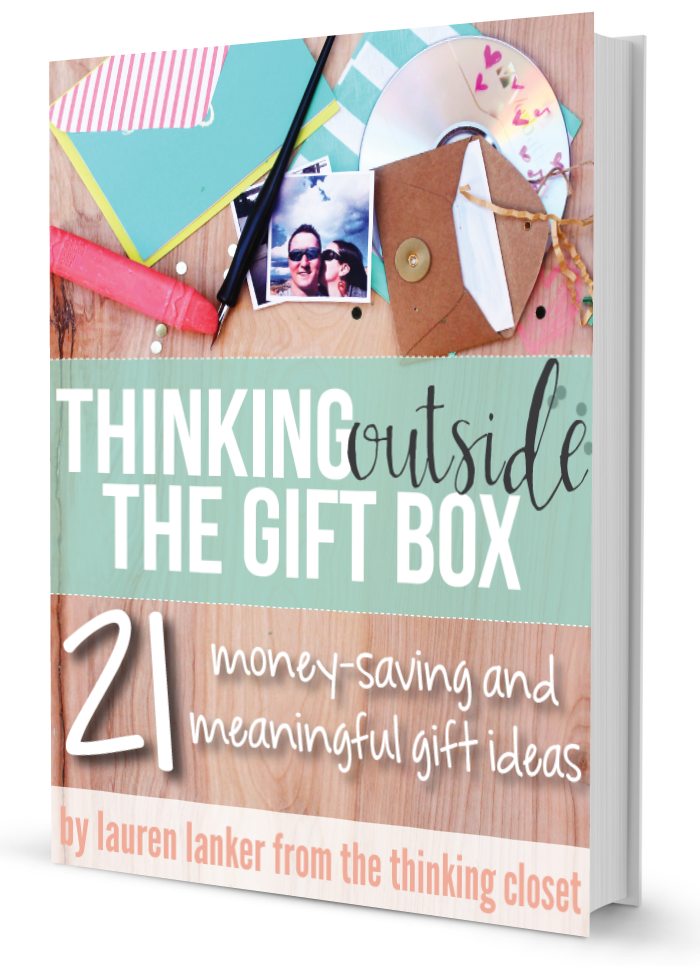 Thinking Outside the Gift Box from Lauren Lanker of The Thinking Closet. Beat Gifter's Block!