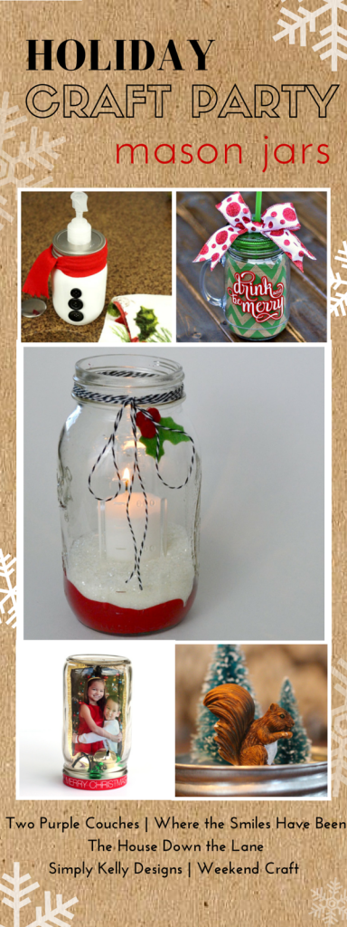 Holiday Craft Party Day 3 ~ Mason Jars