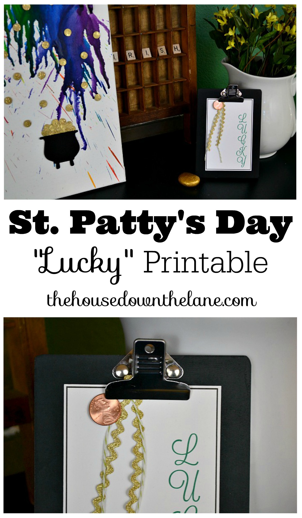 "St. Patty's Day ""Lucky"" Printable 