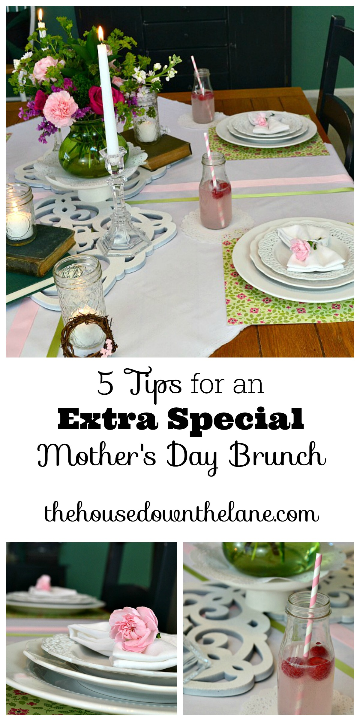 5 Tips for an Extra Special Mother's Day Brunch! | The House Down the Lane