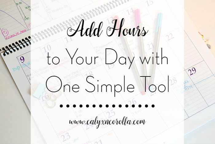 Add Hours to Your Day with One Simple Tool! | Calyx and Corolla