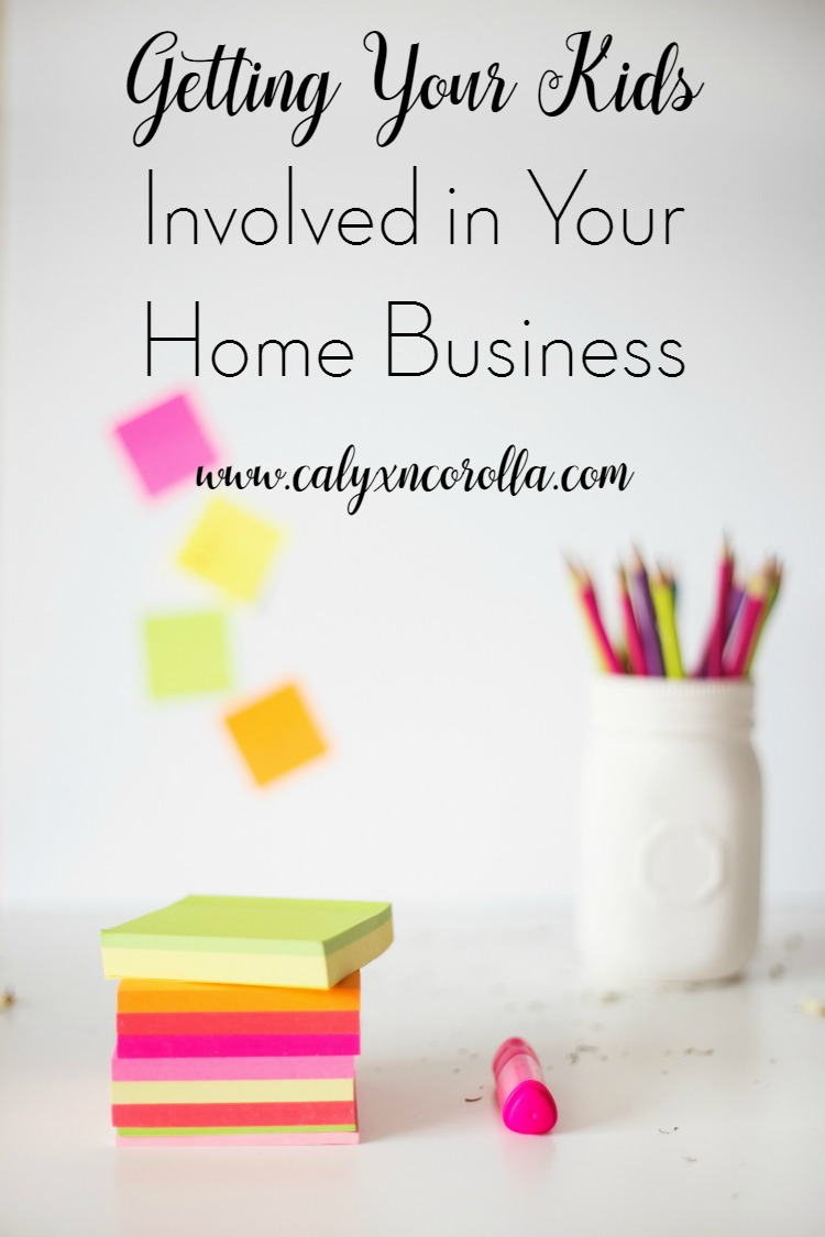 How to Get Your Kids Involved in Your Home Business | Calyx and Corolla
